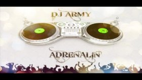 Dj Army - Adrenalin
