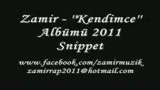 Zamir Kendimce Albümü Snippet 2011 Tanıtım Filmi