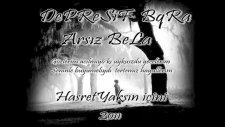 Depresif Buqra & Arsız Bela [hasret Yaksın İçini ] 2oıı