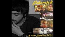 Polemick - Elveda Deme Bana 2011 Albüm