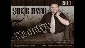 Şakir Ayan-Manolya 2011