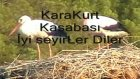 Karakrtlu Selo Leylekler