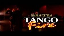 Tango Fire La Cumparsita