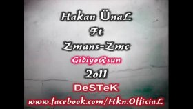 Hakan Ünal Ft. Zmans-Zmc  - Gidiyorsun 2o11 [new]