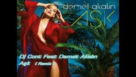 Dj Cont - Feat Demet Akalın Aşk