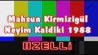 Mahsun Kırmızıgül - Neyim Kaldıki  1988 Uzelli