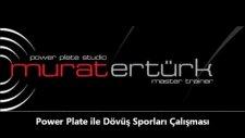 power plate murat ertürk - dövüş sporları power plate