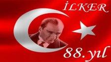 Cumuriyetimizin 88.yılı Kutlu Olsun Ne Mutlu Türküm Diyene