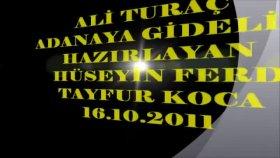 Ali Turaç - Adanaya Gidelim