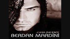 Berdan Mardini - Kime Kin Ettin - [2011]