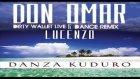Don Omar - Danza Kuduro Ft. Lucenzo Dance Remix  Dirty Wallet Live