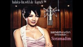 Sanem Aydın - Soramadım 2o11