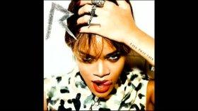 Rihanna - Birthday Cake -[orijinal Yeni 2011]