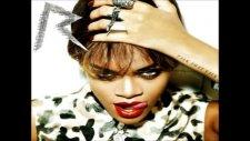 Rihanna - Drunk On Love - [orijinal Yeni 2011]