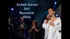 Sertab Erener - Gel Barışalım Artık İki Gözüm  [fkbilge]