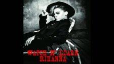 Rihanna - Watch N' Learn [new Song 2011]