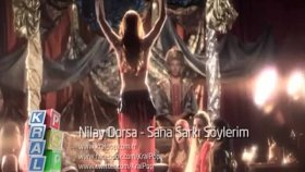 nilay dorsa - sana şarkı söylerim-[yepyeni orijinal klip] - [2011]