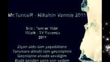 Mctuncer Nikahin Varmis 2011 Arabesk