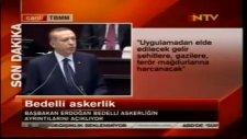 başbakan erdogan'dan bedelli askerlik açıklaması