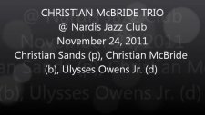 Christian Mcbride Trio @ Nardis Jazz Club