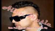 Sean Paul & Feat. Dj Ammo Touch The Sky [new Song 2011]