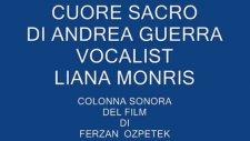 Cuore Sacro Di  Andrea Guerra  Vocalist  Liana Monris Colonna Sonora Del Film Di Ferzan Ozpetek