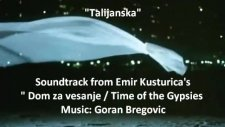 talijanska - goran bregovic time of the gypsies soundtrack