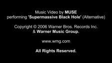 Muse - Supermassive Black Hole Alternative Versionvideo Hd