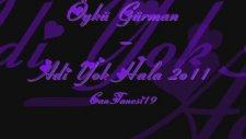 Öykü Gürman - Adi Yok Hala 2o11 Yep Yeni Albümden