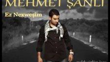 Mehmet Şanlı - Ez Nexweşim & Melek Yüzlüm 2011