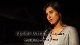 Apolas Lermi - Yağmur Yeni Klip 2011