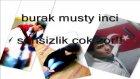 Sensizlik Çok Zor Burak Feat Musty