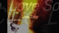 the cure - love song