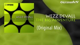 Wezz Devall - The Big Adventure Original Mix
