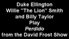 Billy Taylor Duke Ellington And Willie The Lion