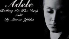 Adele - Rolling İn The Deep Edit Dj Murat Yıldız 2011