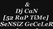 Sessiz Bela & Dj Can [52 Rap Time]sensiz Geceler [2oıı]