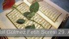 Bilal GÜLMEZ - Fetih ve Tarik Sureleri