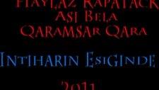 Haylaz Rapatack & Asi Bela & Qaramsar Qara - Intiharın Eşiğinde  2011
