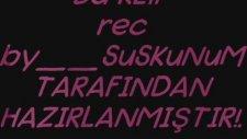 Rec By Suskunum Antep Crew