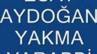 Esat Aydoğan Yakma Yarabbim