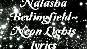 Natasha Bedingfield Neon Lights Lyrics