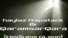 Haylaz Rapatack  Hediyem Olsun 2oıı 20ı2