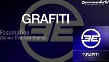 Grafiti - Fascination Dance Disorder Remix