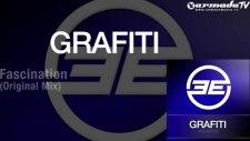 Grafiti - Fascination Original Mix