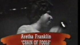 Aretha Franklin - Chain Of Fools