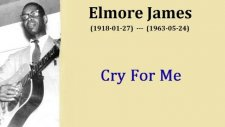 elmore james cry for me baby