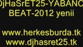 djhasret25- yabancı beat -2012 yep yenii