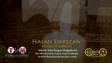 Hasan Emrecan Senden Sonra