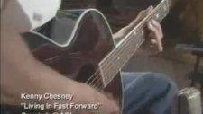 kenny chesney living ın fast forward